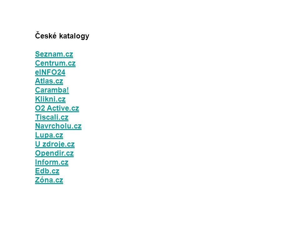 Celosvětové katalogy Google Directory.com Yahoo.