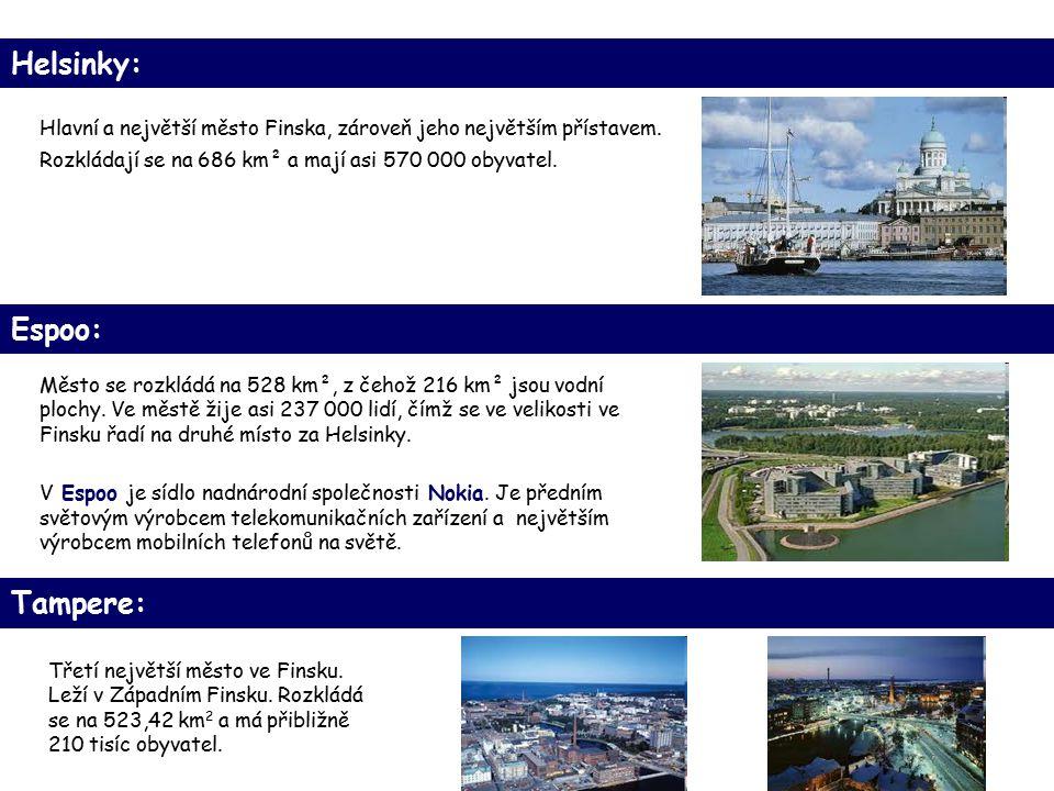 Helsinky: Hlavní a největší město Finska, zároveň jeho největším přístavem.