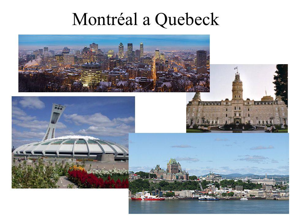 Montréal a Quebeck