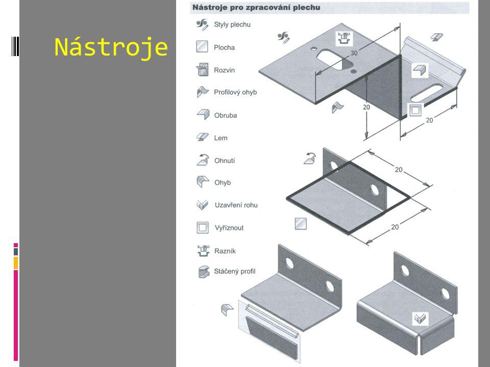 Ohýbaná konzola Vytvoření modifikace Styly plechu – tloušťka (1mm)