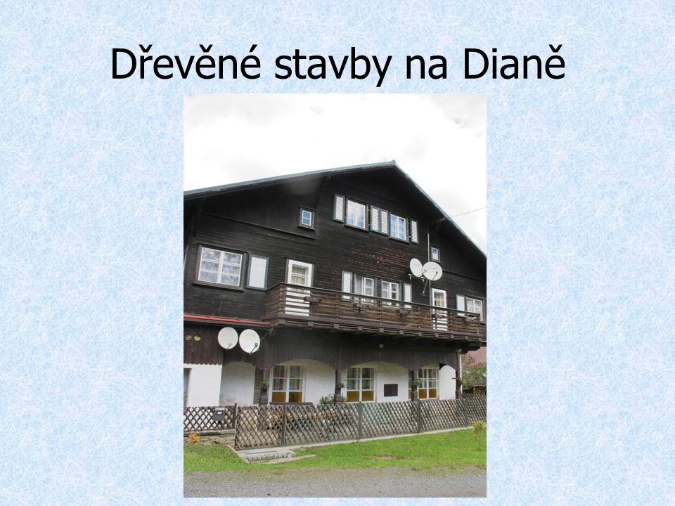 Dřevěné stavby na Dianě