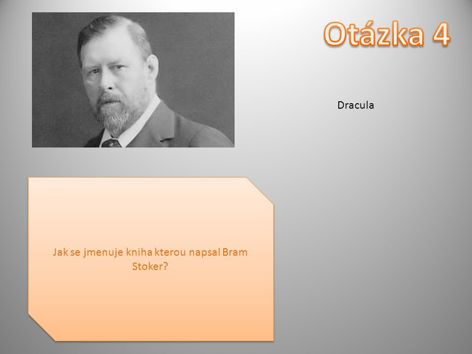 Jak se jmenuje kniha kterou napsal Bram Stoker Dracula