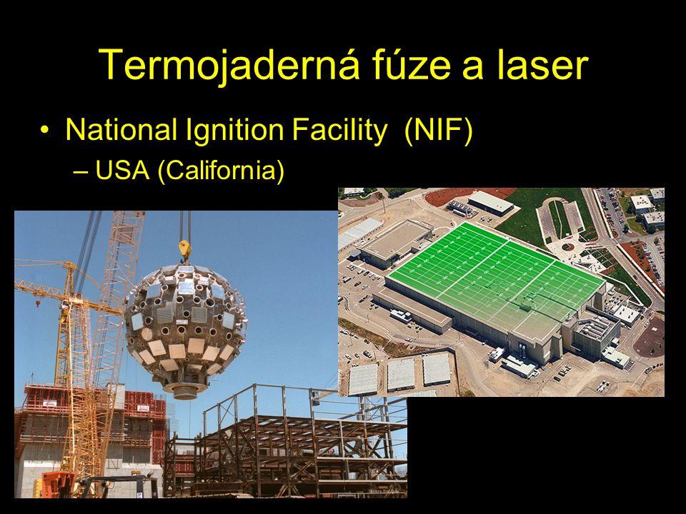 Reakční komora –průměr 10m –Li, Pb a beton –192 laserů (λ = 350nm) –max 500 TW