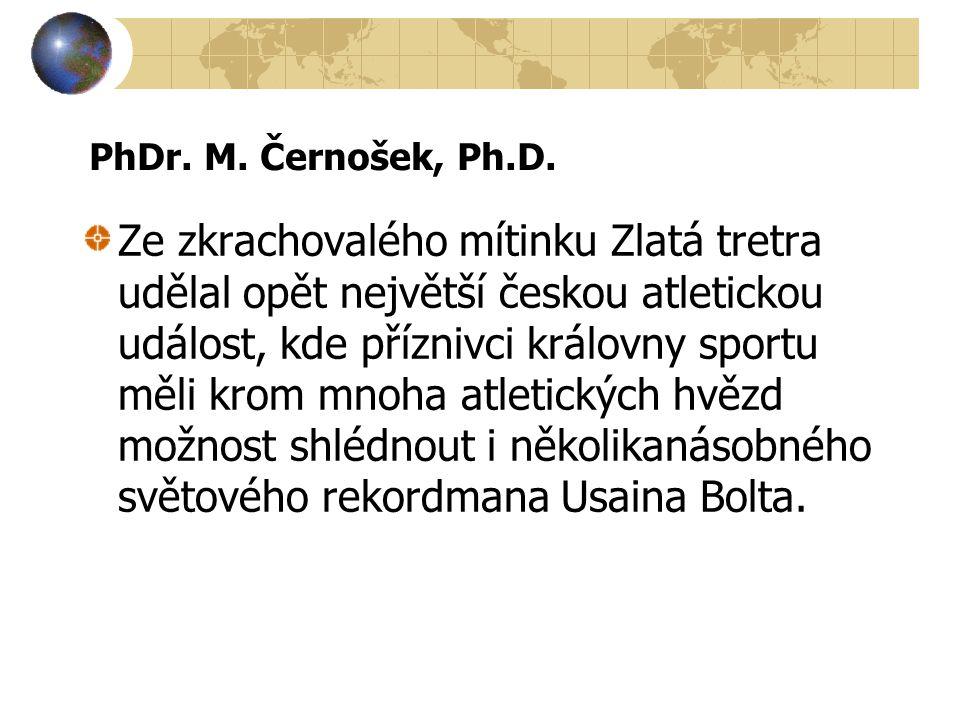 PhDr. M. Černošek, Ph.D.