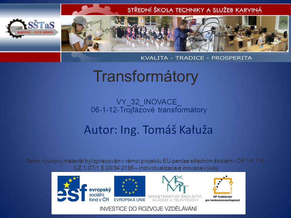 Tento výukový materiál byl zpracován v rámci projektu EU peníze středním školám - OP VK 1.5. CZ.1.07/1.5.00/34.0195 – Individualizace a inovace výuky