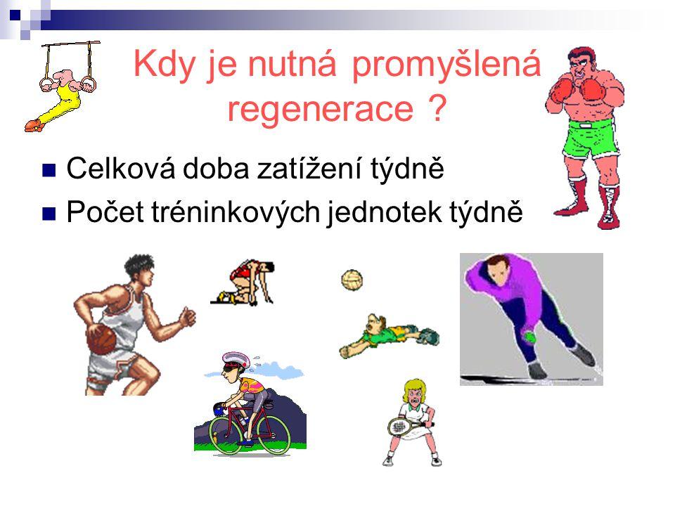 Proč regenerace ? Chceme zvýšit výkon !!!!! 1. krok : zvyšujeme kvantitu tréninkové přípravy / časový problém / 2. krok: změna kvality zátěže / pomoc