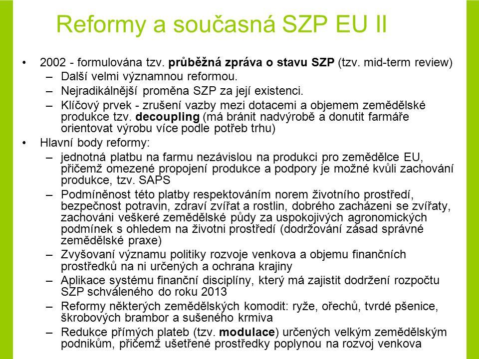 Přímé platby a platby vztažené na plochu (neinvestiční programy) Významnou složkou podpor do českého zemědělství jsou od roku 2004, tj.