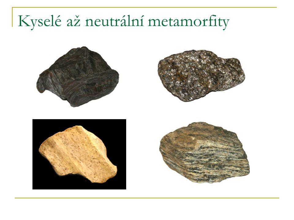 Kyselé až neutrální metamorfity