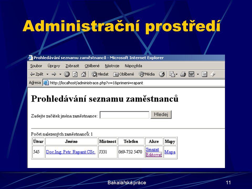 Bakalářská práce11 Administrační prostředí