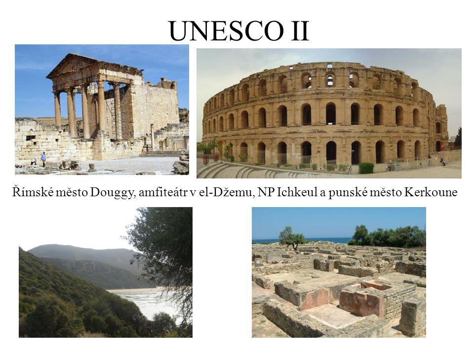 UNESCO II Římské město Douggy, amfiteátr v el-Džemu, NP Ichkeul a punské město Kerkoune