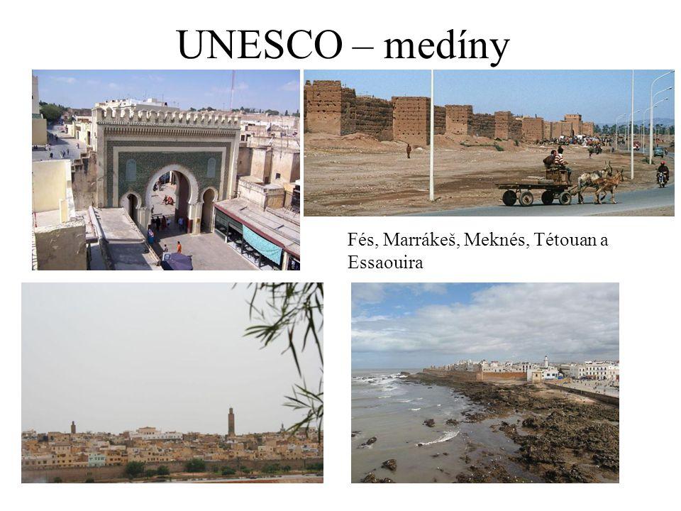 UNESCO – medíny Fés, Marrákeš, Meknés, Tétouan a Essaouira