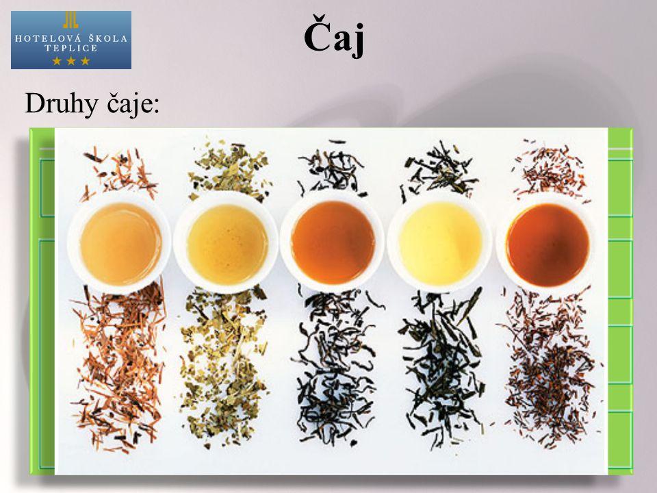 Čaj Druhy čaje: