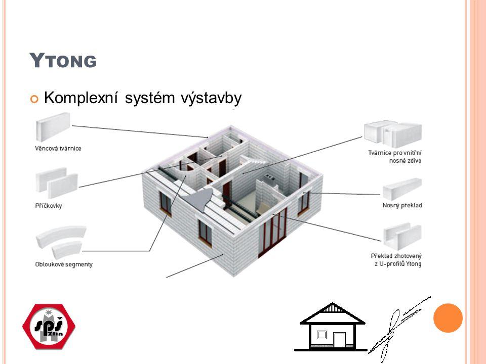 OTÁZKA Popište přednosti systému Ytong