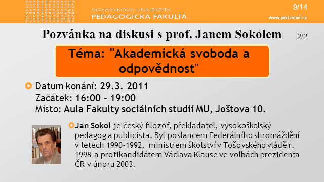 Ples PdF 2011 5/20 Takový byl… Více fotek na ples.ped.muni.cz