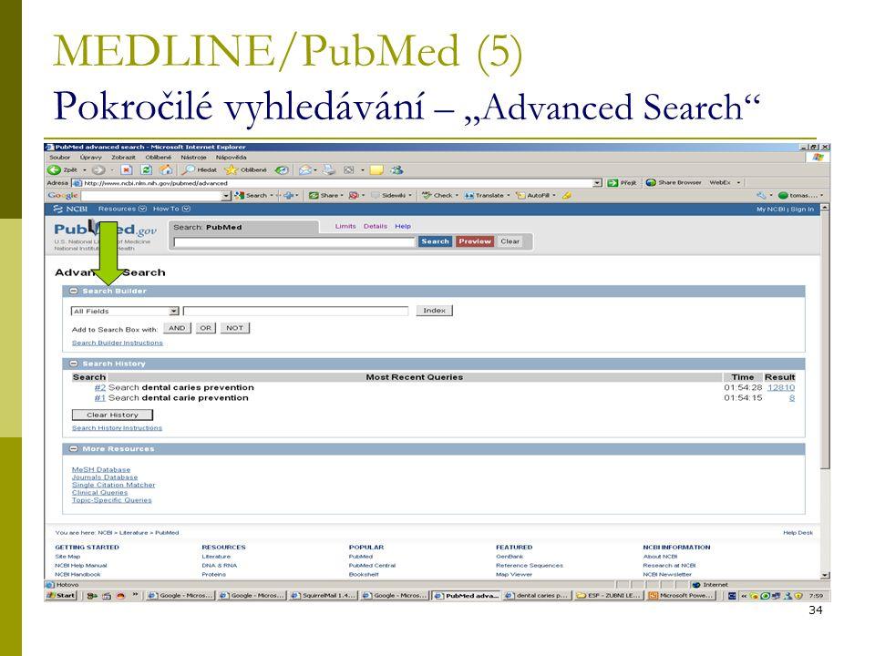 """34 MEDLINE/PubMed (5) Pokročilé vyhledávání – """"Advanced Search"""""""