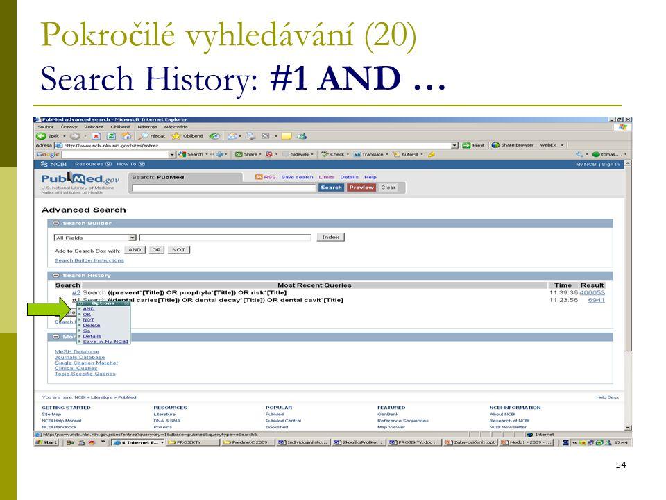 54 Pokročilé vyhledávání (20) Search History: #1 AND …
