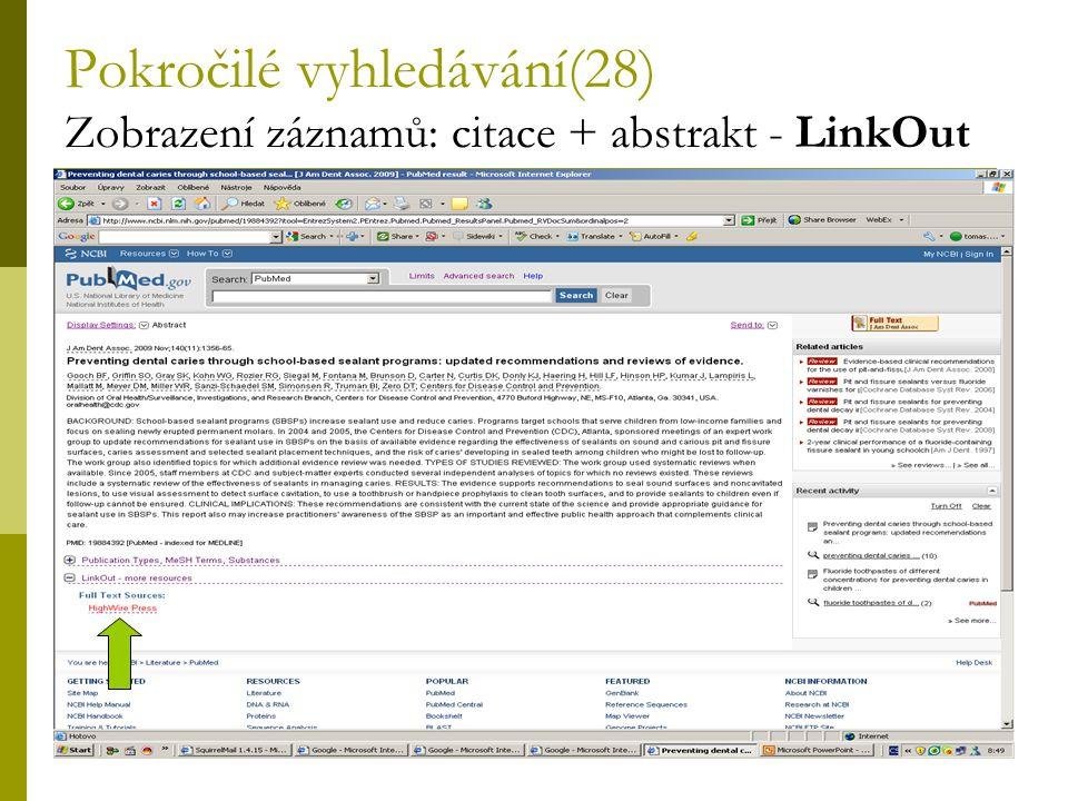 63 Pokročilé vyhledávání(28) Zobrazení záznamů: citace + abstrakt - LinkOut