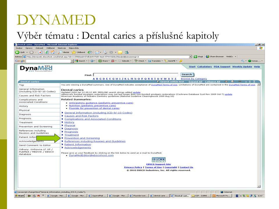 72 DYNAMED Výběr tématu : Dental caries a příslušné kapitoly
