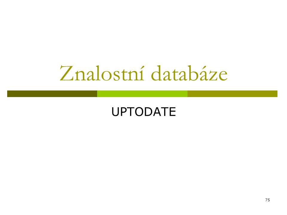 75 Znalostní databáze UPTODATE