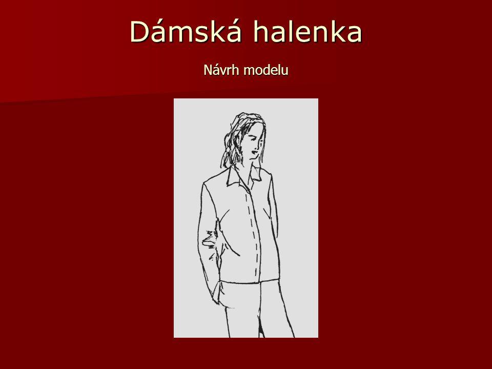 Dámská halenka Vypracoval: Jozef Gibeľ