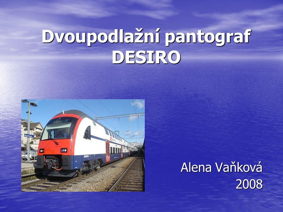Alena Vaňková 2008 2008 Dvoupodlažní pantograf DESIRO