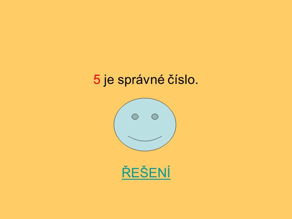 6 je špatné číslo. ZPĚT