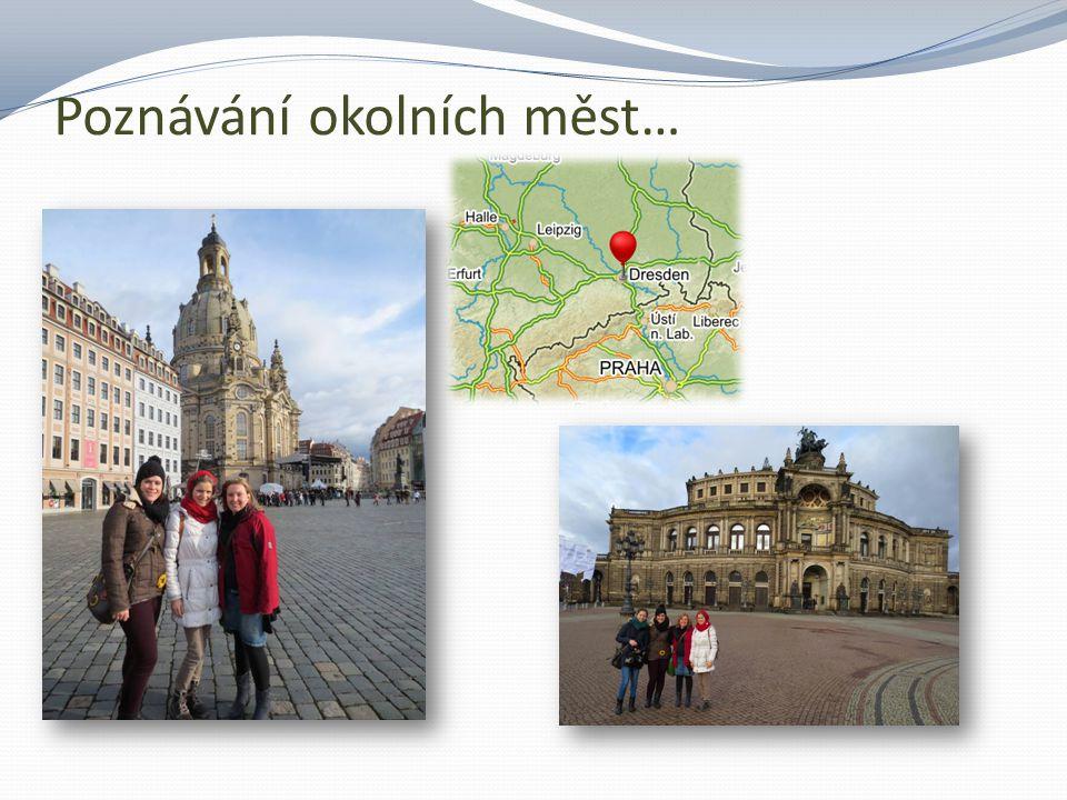 Poznávání okolních měst…