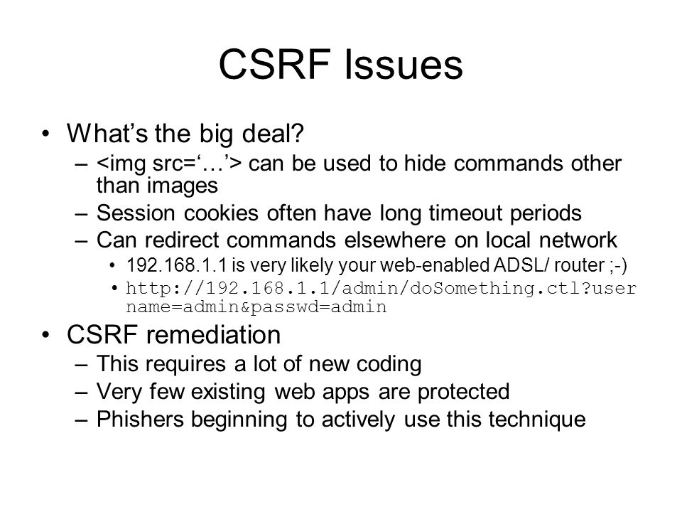 CSRF Issues What's the big deal.