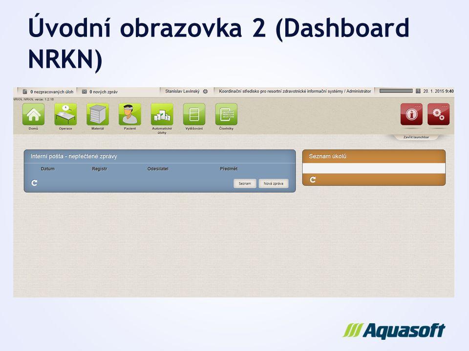 Úvodní obrazovka 2 (Dashboard NRKN)