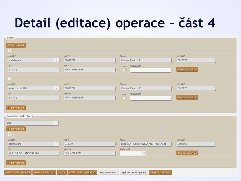 Detail (editace) operace – část 4