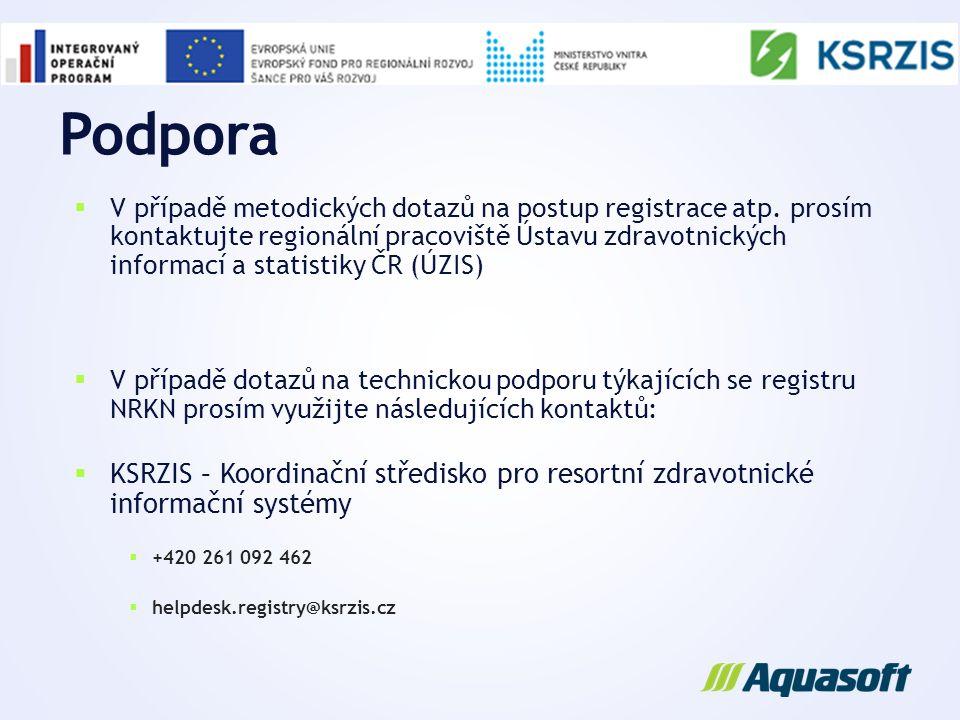 Podpora  V případě metodických dotazů na postup registrace atp. prosím kontaktujte regionální pracoviště Ústavu zdravotnických informací a statistiky
