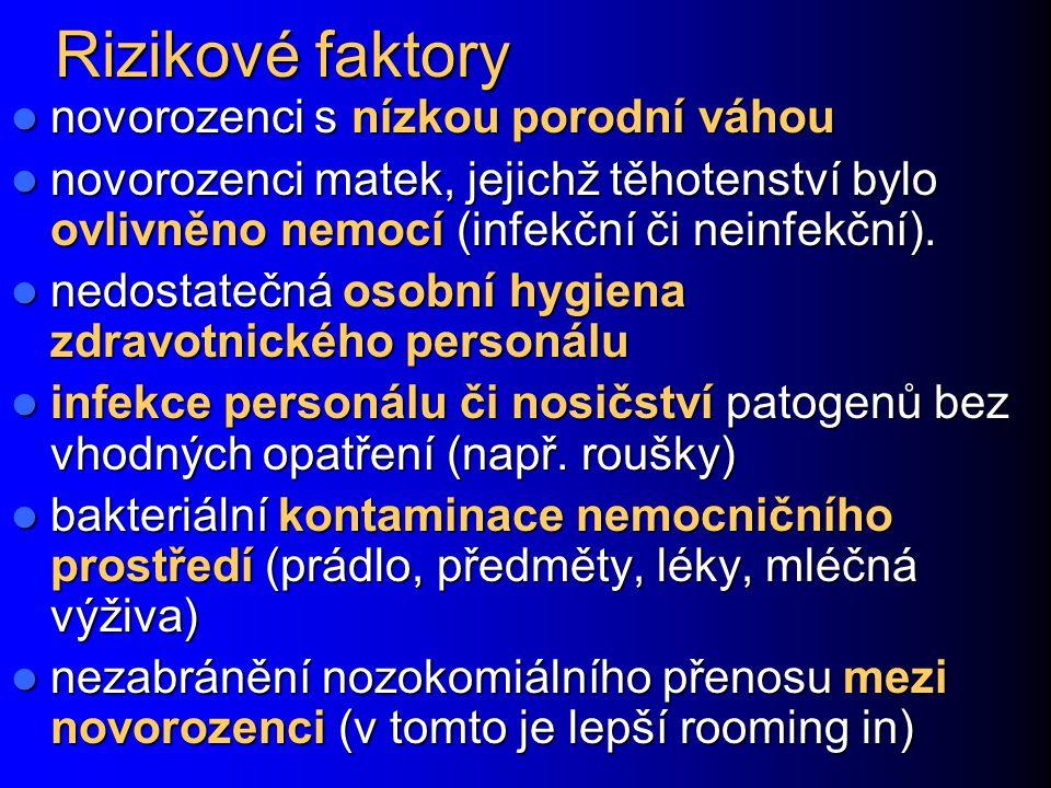 Infekce v ranách Infekce epiziotomie Pacientky se sklony ke špatnému hojení ran či příliš tenkou kůží Pacientky se sklony ke špatnému hojení ran či příliš tenkou kůží Mechanické poškození hráze při porodu Mechanické poškození hráze při porodu Původci nozokomiální, ale i zástupci poševní flóry Původci nozokomiální, ale i zástupci poševní flóry Infekce v jizvě po císařském řezu Opět při špatném hojení ran obecně Opět při špatném hojení ran obecně Způsobují je stafylokoky a různé nozokomiální patogeny Způsobují je stafylokoky a různé nozokomiální patogeny