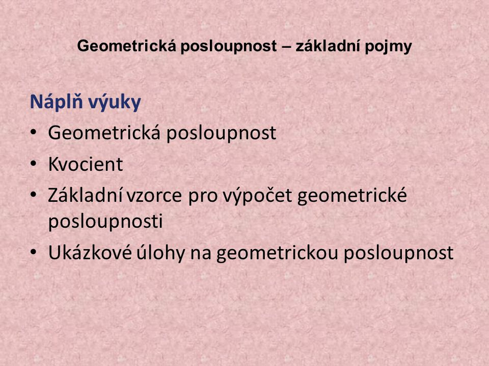 Geometrická posloupnost