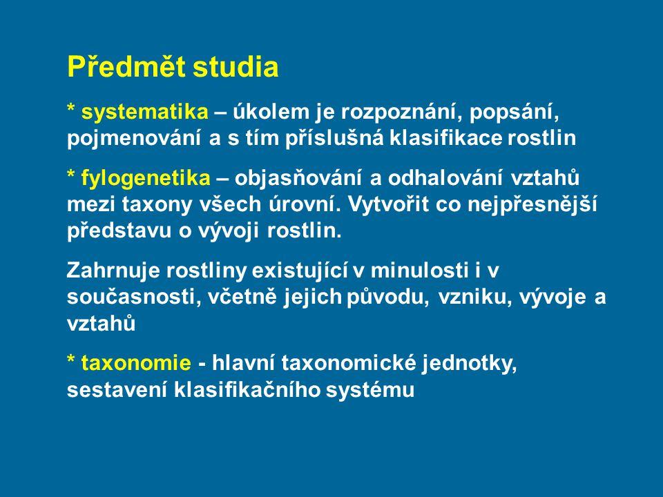 Základy taxonomie a systematiky Systematická biologie je věda o rozmanitosti organizmů (E.