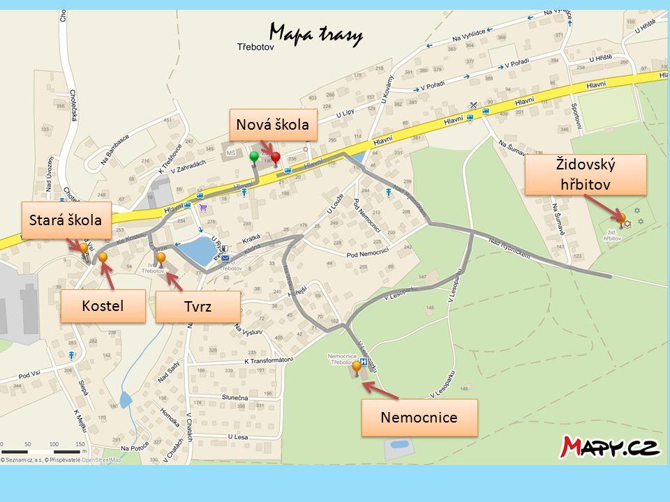 Mapa trasy Nemocnice Tvrz Kostel Stará škola Nová škola Židovský hřbitov