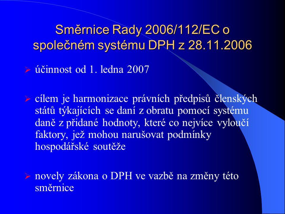 Daň z přidané hodnoty zákon č. 235/2004 Sb., o dani z přidané hodnoty Ing.Pavla Kvapilová 7.