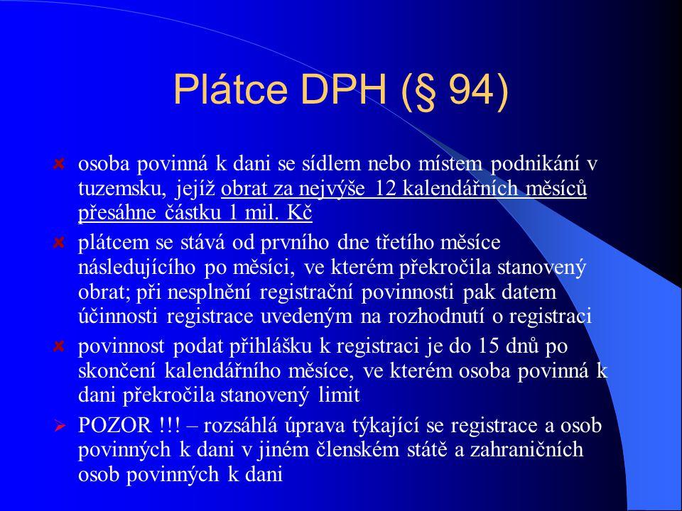 Osoby povinné k dani – zvláštní ustanovení stát, kraje, obce, organizační složky státu, krajů a obcí, dobrovolné svazky obcí, hl.