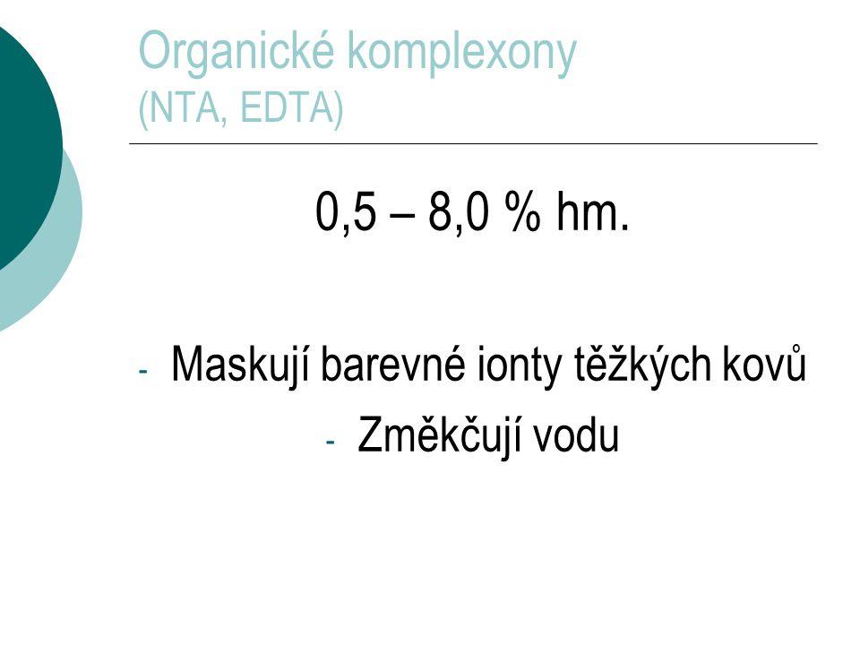 Organické komplexony (NTA, EDTA) 0,5 – 8,0 % hm.