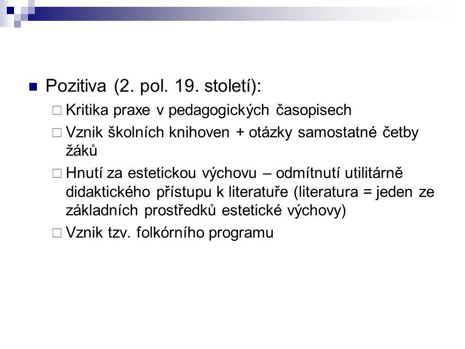 Pozitiva (2. pol. 19.