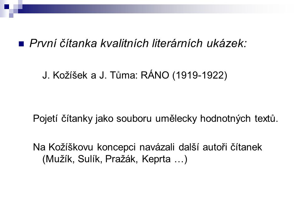 První čítanka kvalitních literárních ukázek: J. Kožíšek a J.