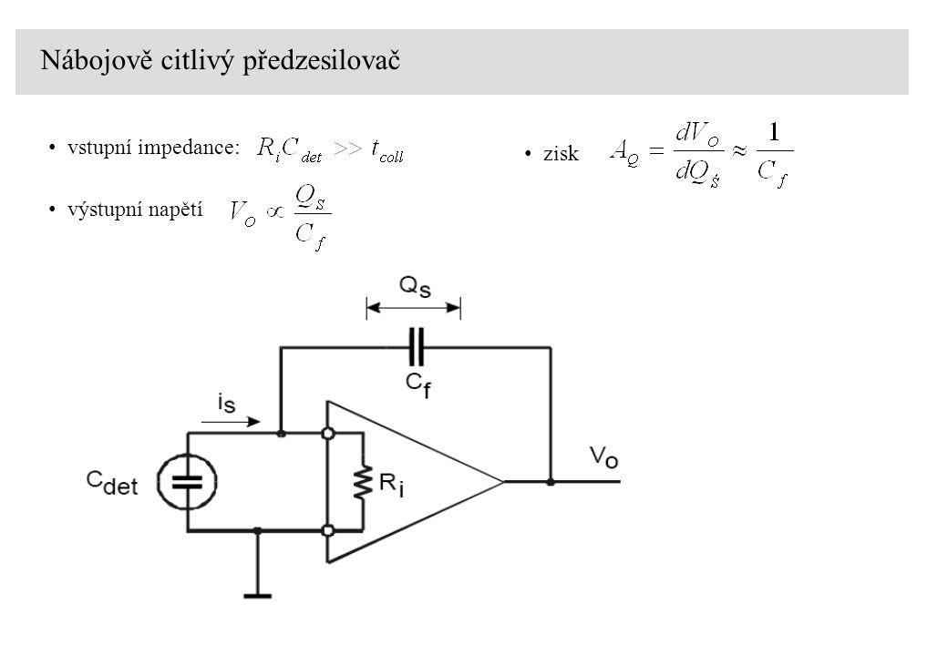 vstupní impedance: Nábojově citlivý předzesilovač zisk výstupní napětí