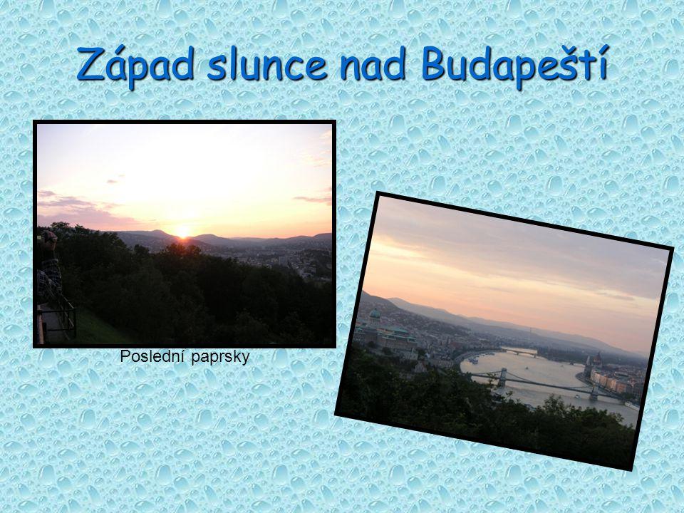 Západ slunce nad Budapeští