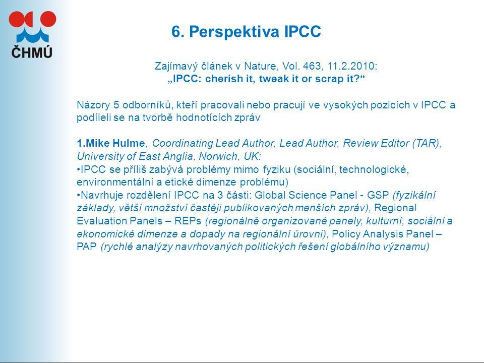 6.Perspektiva IPCC Zajímavý článek v Nature, Vol.