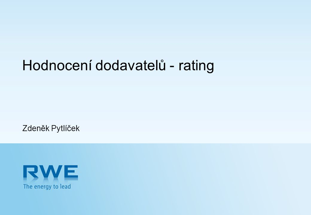 Zdeněk Pytlíček Hodnocení dodavatelů - rating