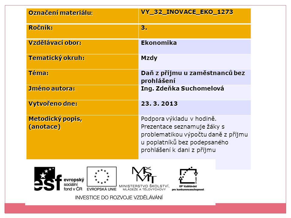 Označení materiálu : VY_32_INOVACE_EKO_1273Ročník:3.