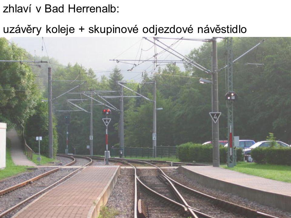 zhlaví v Bad Herrenalb: uzávěry koleje + skupinové odjezdové návěstidlo