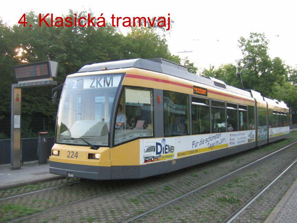 4. Klasická tramvaj