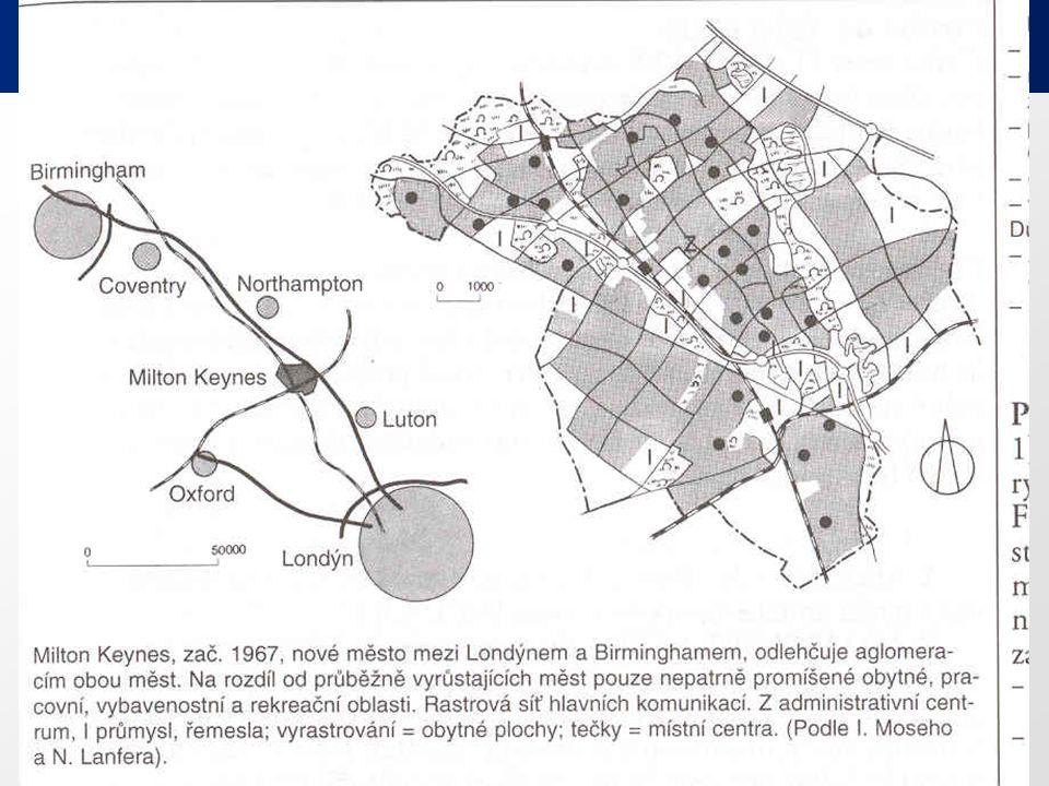 19 Nová výstavba měst 20. století 1. New Towns - zahradní města, odlehčení center měst, koncept Anglie, př. Milton Keynes, fr. Villes Nouvelles. 2. Ne