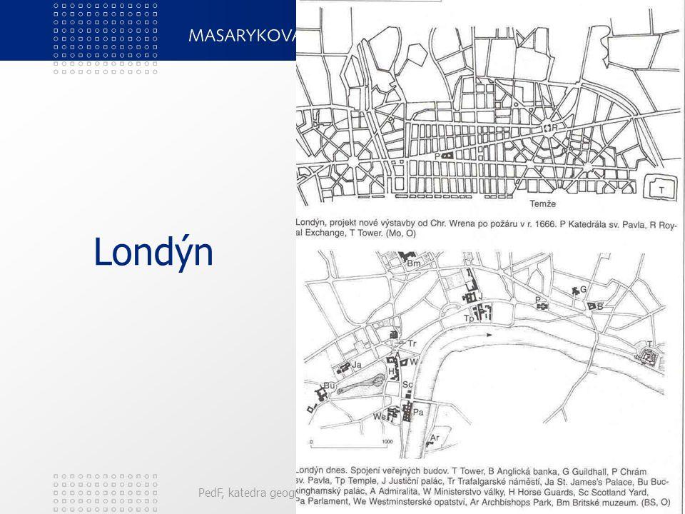 PedF, katedra geografie7 Rozvoj evropských metropolí Přestavby historických gotických jader po požáru, (Londýn), zemětřesení (Lisabon). Z mocenských a