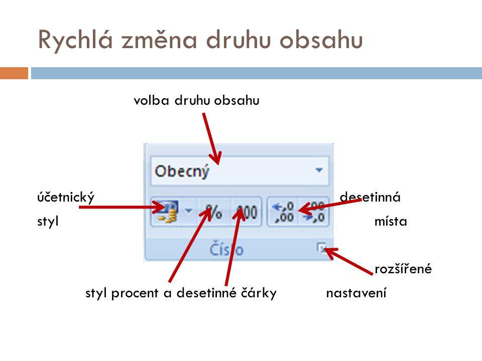 Rychlá změna druhu obsahu volba druhu obsahu účetnický desetinná stylmísta rozšířené styl procent a desetinné čárkynastavení